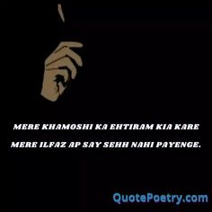 Recent Share Poetry, Emotional Poetry, Attitude Shayari, Good Attitude, Romantic Poetry, Urdu Poetry, All About Time, Sayings, Top