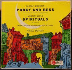 Gershwin-Porgy and Bess, Gould-Spirituals, Dorati/ Minneapolis Symphony Orchestra. Mercury Records, Record Art, Vinyl Records, Vinyl Music, Orchestra, Album Covers, Spirituality, Lp, Minneapolis
