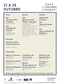 Confira a programação dessa semana, de 21 a 26 de Outubro na Casa Da Cultura De Paraty e participe!  #CasaDaCulturaParaty #exposição #arte #fotografia #cultura #turismo #música #Paraty #PousadaDoCareca