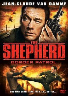 The Shepherd: Border Patrol (2008) - MovieMeter.nl