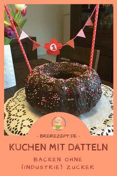 Erster Geburtstagskuchen ohne Zucker - Kuchen backen mit Datteln #zuckerfrei #backrezept #erstergeburtstag