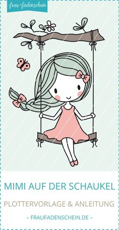 """Plotter template """"Mimi on the swing""""-Plottervorlage """"Mimi auf der Schaukel"""" Mimi plotter on the swing - Cool Art Drawings, Pencil Art Drawings, Colorful Drawings, Easy Drawings, Baby Embroidery, Hand Embroidery Patterns, Best Anime List, Baby Hoodie, Cute Cartoon Girl"""