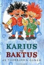 n 1949, the story about Karius and Bactus was published by the Norwegian author Thorbjørn Egner. It's about the two 'tooth trolls' – a pun on dental caries and bacteria. They live in Jens' mouth that hates to brush his teeth and refuses to visit the dentist. Karius and Bactus are cheering when Jens eats white bread with syrup, which enables them to beat extra hard into his teeth.