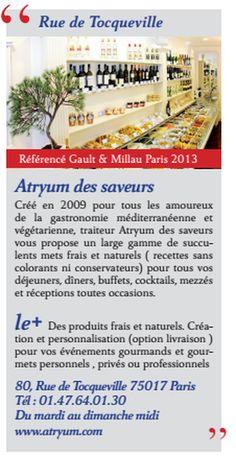 traiteur Atryum des saveurs vous donne rendez vous au 80 rue de Tocqueville 75017 Paris