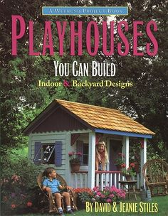 Google Image Result for http://www.stilesdesigns.com/images/playhouses0b.jpg