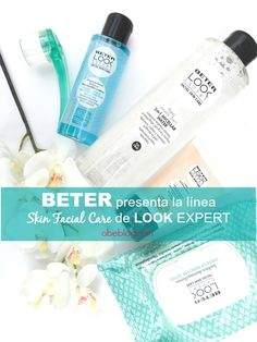 nueva línea Skin Facial Care de Look Expert | @beter