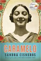 Caramelo, Or, Puro Cuento A Novel (Book) : Cisneros, Sandra