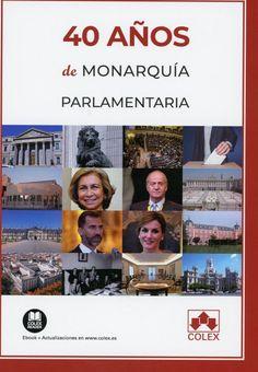 4eba74b5ab1 40 años de monarquía parlamentaria   obra coordinada por
