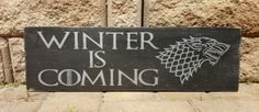Winter is coming, Game of Thrones, Wood sign