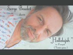 """"""" Hallelujah """" en Français ( version piano ) chanté par Serge Boudot. COVER"""