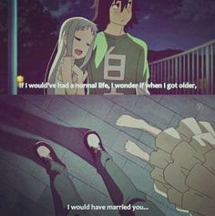 Anohana aka new favorite anime. Wow OMG I wanted to bawl at this part ; I think I did, and I called my boyfriend crying to him about it xD Sad Anime, I Love Anime, Me Me Me Anime, Anime Manga, Anime Life, Anohana, Normal Life, Cute Anime Couples, Anime Ships