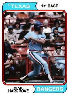 1974 Topps Mike Hargrove Texas Rangers.  1974 A.L. Rookie of the Year. Baseball Cards That Never Were