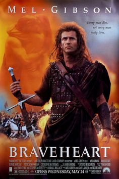 """Braveheart"" > 1995 > Directed by: Mel Gibson > Action / Biography / Drama / Epic / Historical Film"
