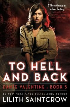 To Hell and Back (Dante Valentine Series #5)