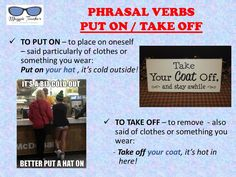 Phrasal Verbs - Put on / Take off