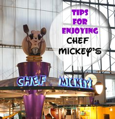 Top Tips for Chef Mickey's - How to get the most out of your Chef Mickey's Character Dining Experience at Walt Disney World.