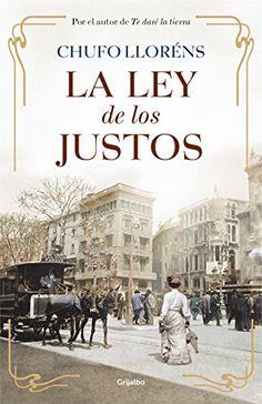 La ley de los justos (Spanish Edition), Chufo Lloréns - AmazonSmile