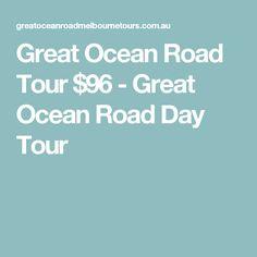 Great Ocean Road Tour $96 - Great Ocean Road Day Tour
