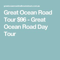 Great Ocean Road Tour $96 - Great Ocean Road Day Tour