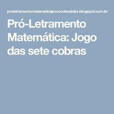 Pró-Letramento Matemática: Jogo das sete cobras