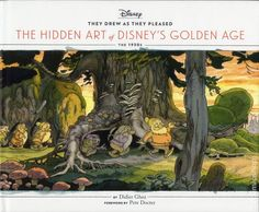 They Drew as They Pleased: The Hidden Art of Disney's Golden Age (2015)