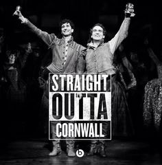Straight outta Cornwall