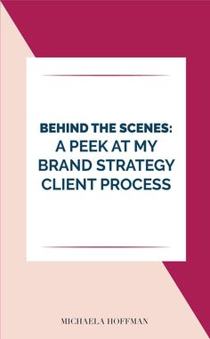 My Brand Strategy Client Process get a behind the scenes look! Creative Business, Business Tips, Online Business, Brand Story, Brand Guidelines, Pinterest For Business, Online Entrepreneur, Business Branding, Web Design