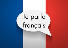 Learn French.