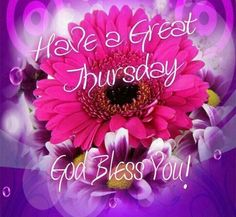 Thursday good morning use on facebook thursday graphicsimages for have a great thursday m4hsunfo