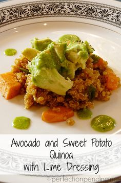 Avocado  Sweet Potato Quinoa with LIME dressing. Such a yummy dinner idea, and it is Vegan too! #vegan #recipes