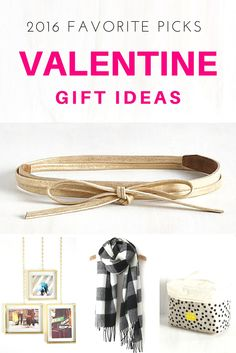 2016 Valentine Gift Ideas:  What women really want!