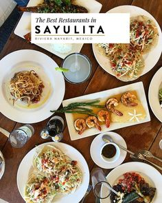 Looking for authentic Mexican food like tacos, shrimp, sea bass and more? Here are the best restaurants to eat at in Sayulita Mexico in the Riviera Nayarit region.