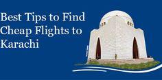 Best Tips to Find Cheap Flights to Karachi