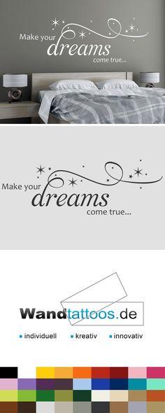 Wandtattoo Make your dreams come true als Idee zur individuellen Wandgestaltung. Einfach Lieblingsfarbe und Größe auswählen. Weitere kreative Anregungen von Wandtattoos.de hier entdecken!