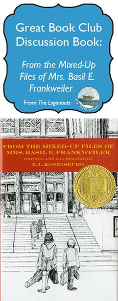 Book Club: From the Mixed Up Files of Mrs. Basil E. Frankweiler | The Logonauts