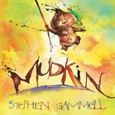 Mudkin (Carolrhoda Picture Books) by Stephen Gammell, http://www.amazon.com/dp/B00GIRTVW2/ref=cm_sw_r_pi_dp_eFX9sb1649T82