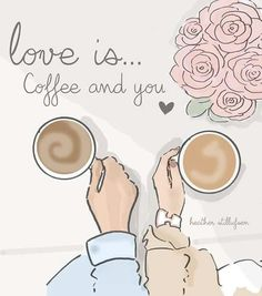 Coffee and you