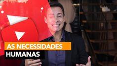 136- As 6 Necessidades Humanas │ Rodrigo Cardoso