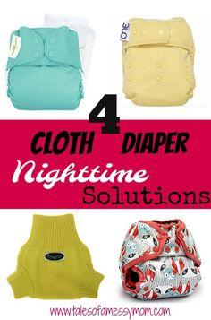 4 Cloth Diaper Nighttime Solutions. http://www.talesofamessymom.com