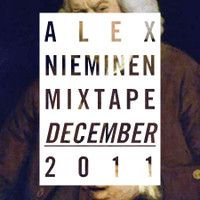 Alex Nieminen Mixtape December 2011 by alexnieminen on SoundCloud