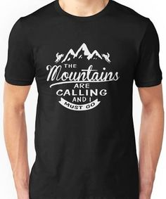 the mountains are calling shirt - Google Search
