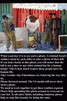 Israeli government intentions are evil but do the Israeli soldiers have no shame or remorse! This is disgusting and inhumane. Taking pics and thinking it as trophies Palestine, Crime, United We Stand, Sad Day, Save The Children, Peace On Earth, Oppression, How To Take Photos, America