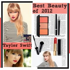 """""""Best Beauty of 2012: Taylor Swift"""" by gerry96 on Polyvore"""