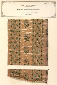 Woven gold tissue with beetle wing embroidery.  Many of these beetle wing cases were collected in Burma (Myanmar) and sold on through Calcutta (Kolkata). Valued for their hardness and permanence of colour, their reflective qualities were sometimes thought to ward off evil spirits.