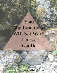 Your Manifestations will not work unless you do ༺♡༻