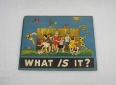 Collectible Antique 1944 Hardcover Color Illustrated Childrens Riddle Book 'What Is It?' Anna Pistorius Wilcox & Follett by VintageEtcEtc on Etsy