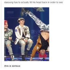 LOL.. Daesung and could someone please tell who that is that is upside down? I NEED TO KNOW!!! XD (Top Bigbang Funny)