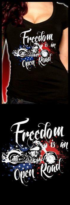Freedom Is An Open Road - Ladies Biker T-shirt - Biker Chick  Motorcycle Gear - SHOP HERE: http://skullsociety.com/products/freedom-is-an-open-road-ladies?variant=10370426629&utm_source=pinterest&utm_medium=bon_031616_165_womenswear&utm_campaign=031616