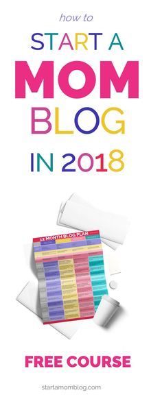 Free Course How to Start a Mom Blog in 2018