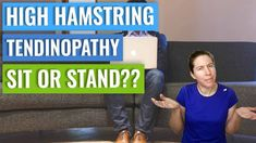 High Hamstring Tendinopathy: What's The Deal With Sitting?
